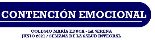 Semana de la Salud Escolar Integral: Contención emocional