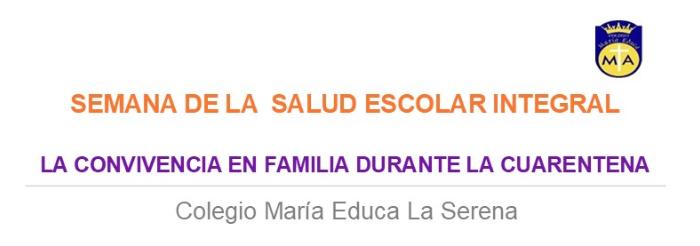 Semana de la Salud Escolar Integral: Convivencia en Familia